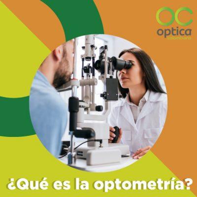 Qué es la Optometría