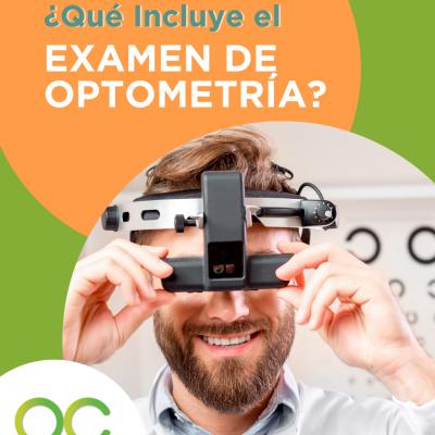 Examen de optometría ¿Qué incluye?